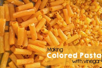 Making colored pasta with vinegar is a non-toxic way to add color to your pasta activities and crafts!