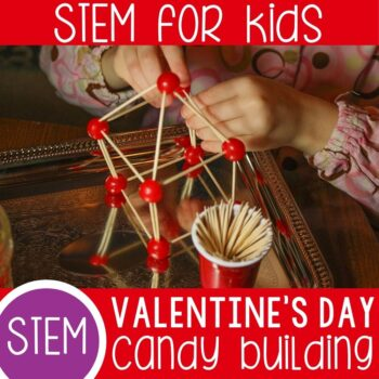 Valentine's Day Candy STEM building activity for kids