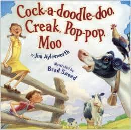 Cock-a-Doodle-Doo, Creak, Pop-Pop-Moo