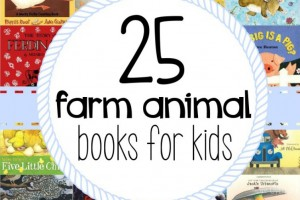 25 farm animal books for kids: What a great collection of books for preschoolers and kindergarteners learning about life on the farm!