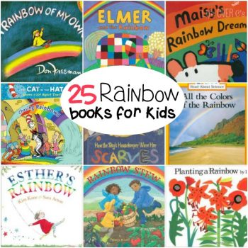 25 Rainbow books for kids. The perfect books for learning about about rainbows this spring!