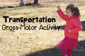 This gross-motor transportation activity for preschoolers is an excellent way to get the kids moving and learn about forms of transportation. My daughter wanted to play for hours!
