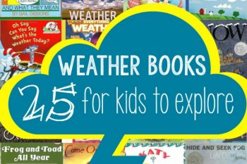 25 Weather books for kids! Learn about all the different types of weather with these fun storybooks and non-fiction read-alouds!