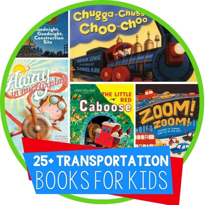 25 Transportation Theme Books for Young Readers