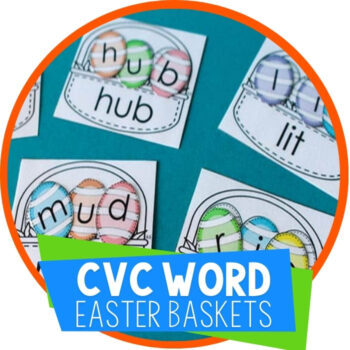 Easy-Prep CVC Word Baskets for Easter Featured Image