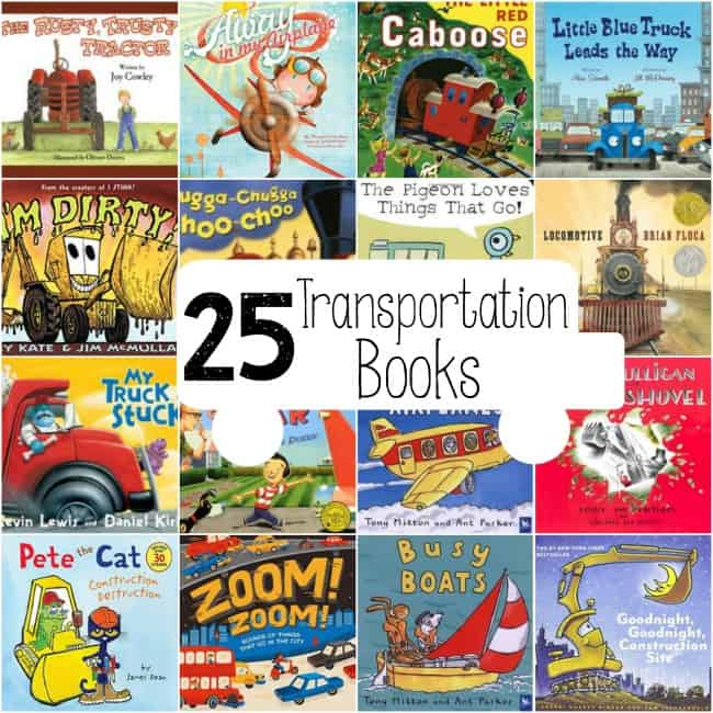 These 25 great transportation books for your transportation theme!