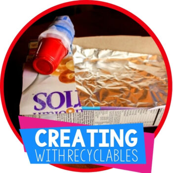 Creating with Recyclable Materials Featured Image