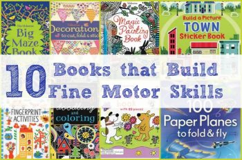 10 books that build fine-motor skills! Great for kids of all ages!