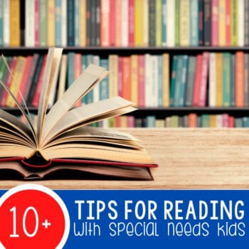 10+ Tips for Reading with Special Needs Kids Featured Square Image