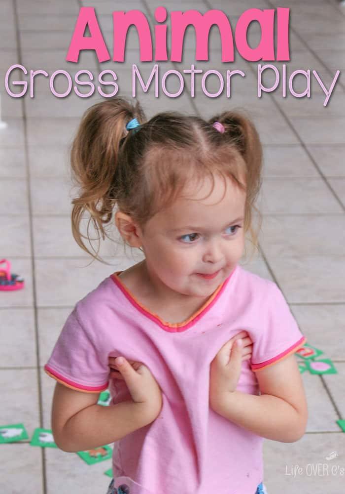 Animal gross motor activity for preschoolers for Gross motor toddler activities