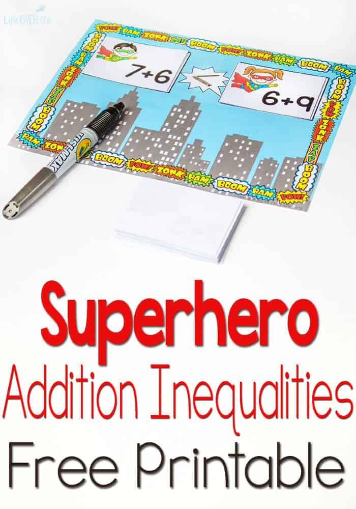 My kids are going to love doing their math this free superhero printable for inequalities with addition.