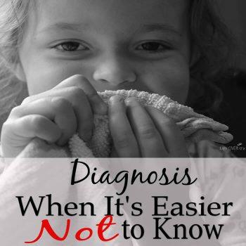 Sometimes getting a diagnosis CAN be worse than not knowing. Here's my take on why learning about Rett Syndrome was the diagnosis we never wanted.
