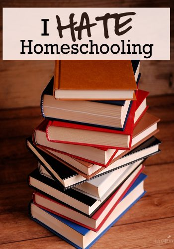 I hate homeschool...at least once a day. The truth about hating homeschool.