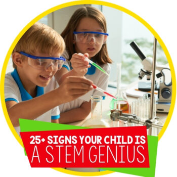 25+ (Hilarious) Signs that Your Child is a STEM Genius Featured Image