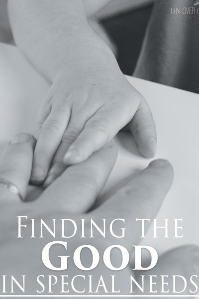 A Glimpse of Good: Finding the Good in Special Needs Kids