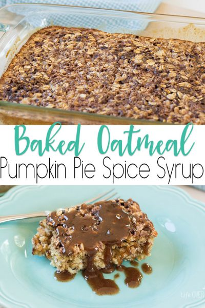 Baked Oatmeal with Pumpkin Spice Syrup