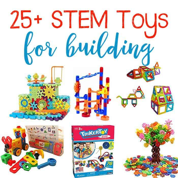 25+ STEM Toys For Building. Toys for all ages!
