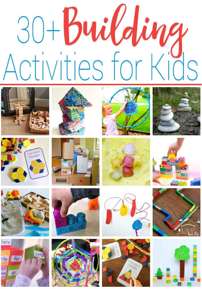 30+ Building Activities for Kids - Life Over Cs