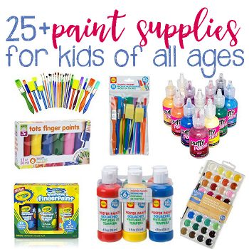 25+ Painting Supplies That Kids Of All Ages Will Love