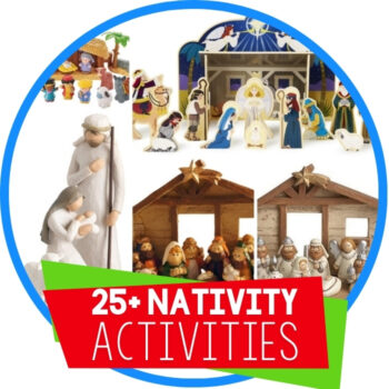 25+ Nativity Sets and Nativity Activities For Kids Featured Image