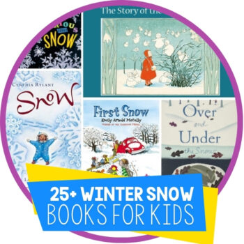 25+ Fun Snow Books for Kids Perfect For Winter Story Time Featured Image