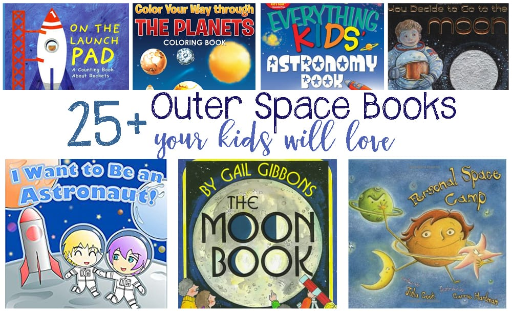 25 Fun Outer Space Books Your Kids Will Love To Read