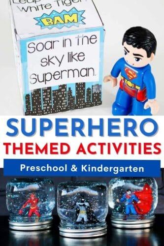 Superhero themed activities preschool and kindergarten. Image shows superhero gross motor brain break and superhero snow globes