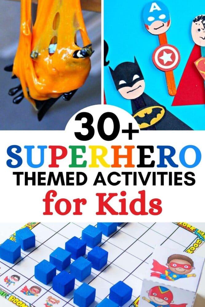 30+ superhero themed activities for kids
