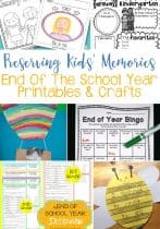 Preserving End Of The School Year Memories With Printables & Crafts