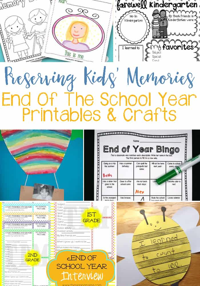 Preserving End Of The School Year Memories With Printables & Crafts: Help Kids Remember Their Favorite Parts & Little Details With These Adorable Printables and Crafts