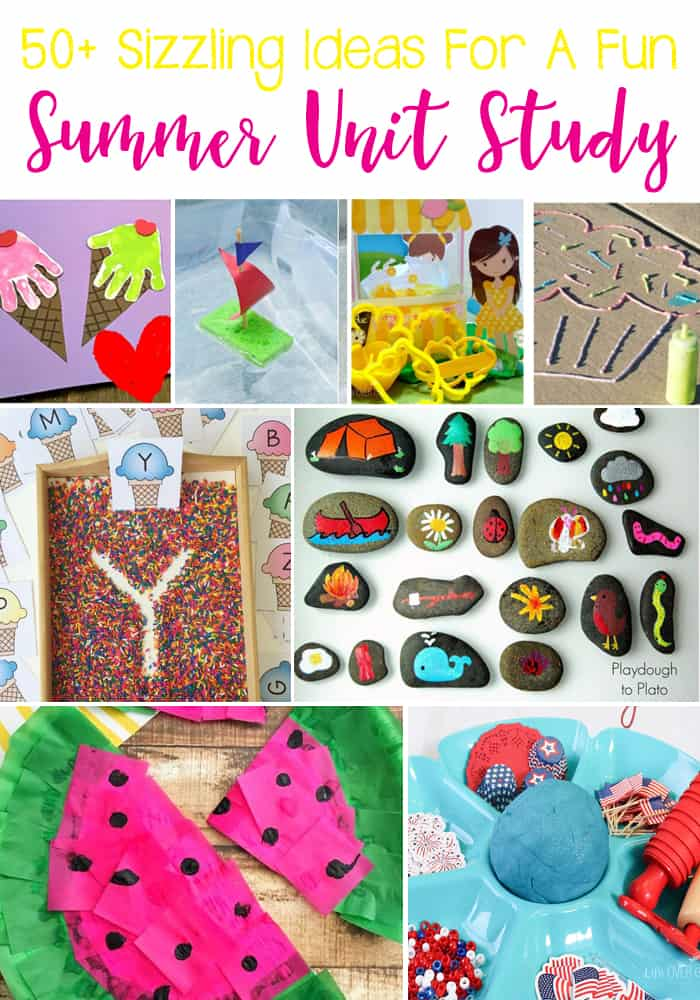50+Sizzling Ideas For A Fun Summer Unit Study: Math, Literature, Art & Crafts, Sensory, and STEM.