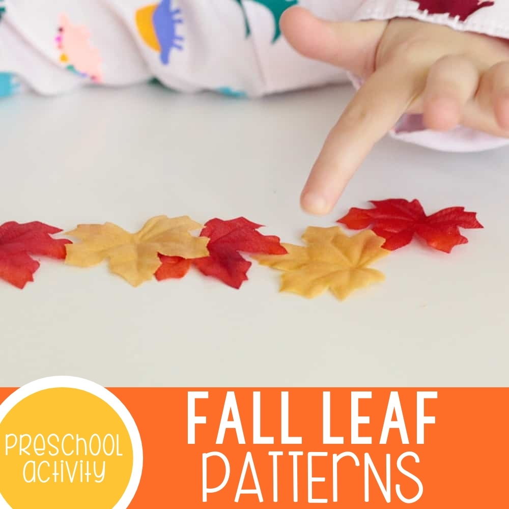 Hands-on Fall Leaf Patterns for Preschoolers