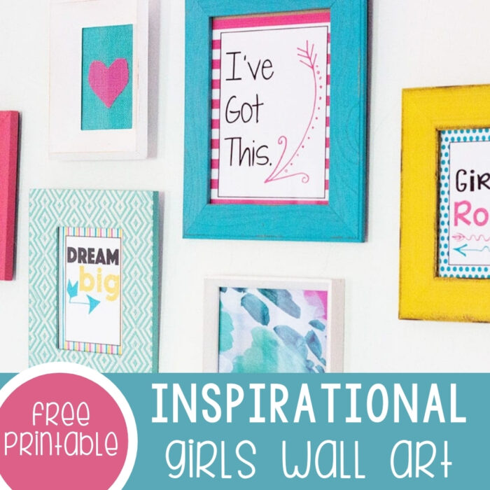Free Inspirational Wall Art for Girls Featured Square Image