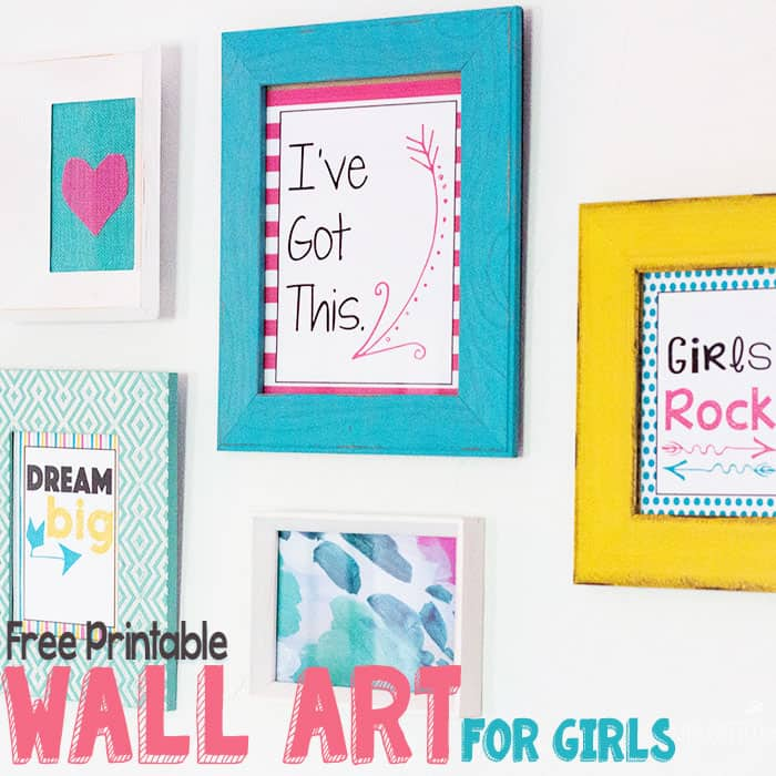 "Free printable wall art for girls bedrooms. Text says ""I've got this"", ""Do hard things"", ""Girls Rock"" and ""Dream big"""