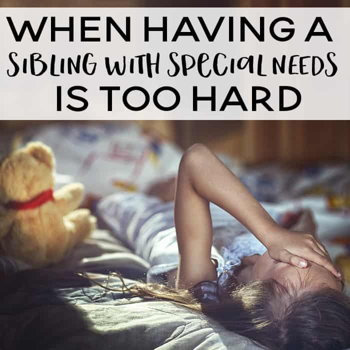 Being a special needs sibling is hard. Sometimes too hard. Suggestions for ways to help siblings of special needs kids.