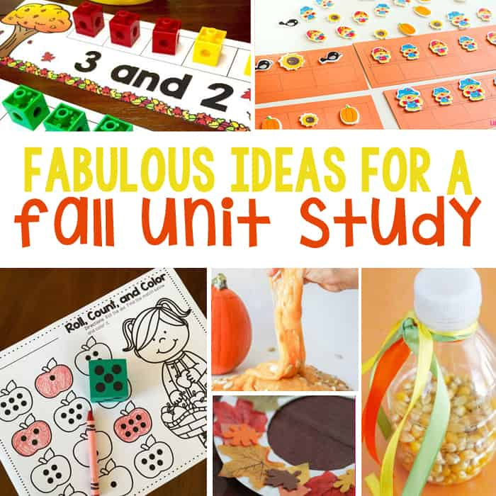 100+ Ideas To Create A Fantastic Fall Unit Study