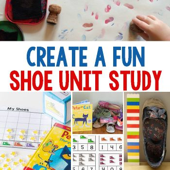 Create A Fun Shoe Themed Unit Study