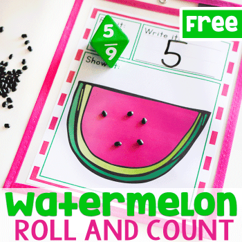 Watermelon roll and count math game for kindergarteners. Use beans as watermelon seeds and count the number that is rolled.