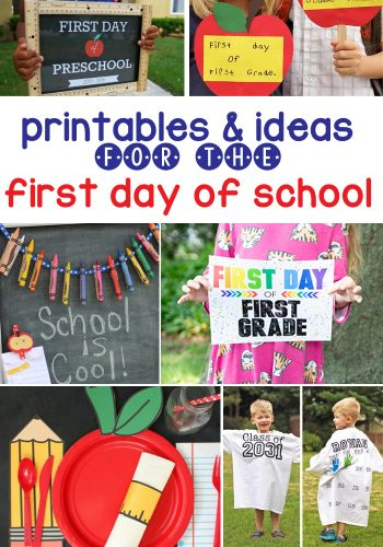 Fun Printables and Ideas for The First Day Of School! Signs, banners, special breakfast and more!