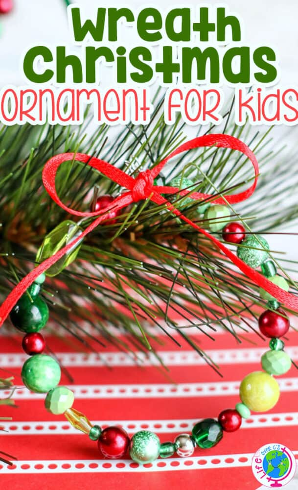 Wreath Christmas ornament for kids to make with beads, ribbon and wire