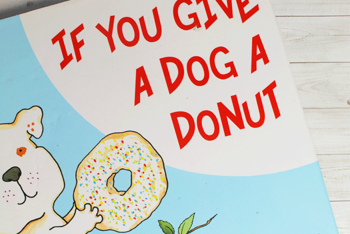 """If You Give a Dog a Donut"" book by Laura Numeroff for a preschool lesson plan using cloud dough and journaling."
