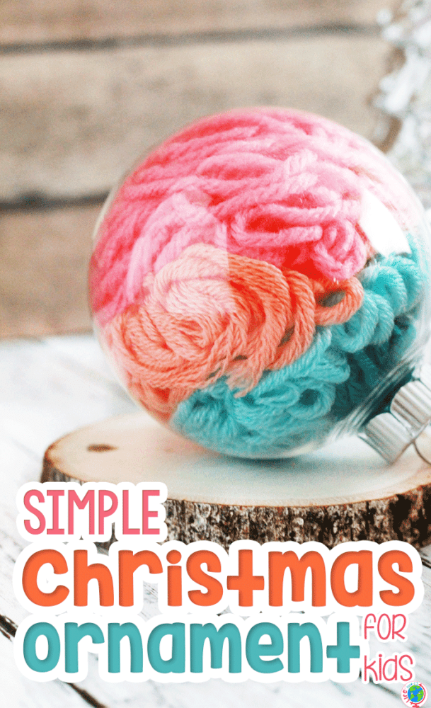 Simple Yarn Christmas ornament for kids. Clear Christmas ornament filled with multi-colored yarn.