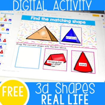 Free 3D Shapes Activity for Matching Real life 3D shapes using this digital Google Slides and Seesaw math activity for kindergarten.