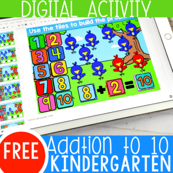 Free addition to 10 kindergarten math activity. Build addition fluency with this fun addition to 10 digital Google slides and seesaw activity.