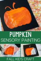 Fall Kid's Pumpkin Sensory Painting