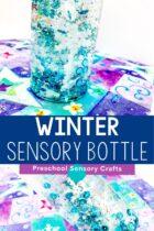 Winter Sensory Bottle Preschool Sensory Crafts