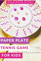 Paper Plate Tennis Game Gross Motor Activity