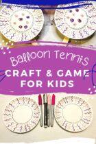 Balloon Tennis Craft & Game for Kids