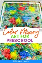 Color Mixing Art for Preschool