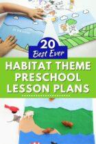 20 Best Ever Habitat Theme Preschool Lesson Plans